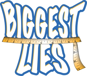 Biggest Lies